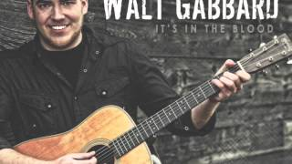 Walt Gabbard - Eyes To The Sky