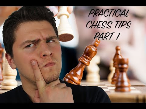 Practical Chess Tips PART 1 - HOW TO IMPROVE YOUR RESULTS INSTANTLY?