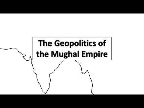 The Geopolitics of the Mughal Empire