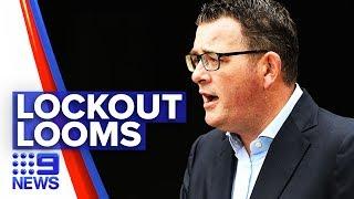 Coronavirus: Victoria in lockdown within next 48 hours | Nine News Australia