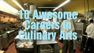 10 Awesome Careers in Culinary Arts