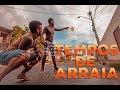 TEMPOS DE ARRAIA (remake) Tempos de Infância