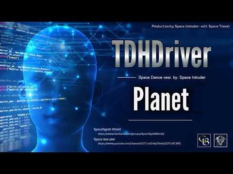 ✯ TDHDriver - Planet (Space Dance Vesr. By: Space Intruder) Edit.2k18