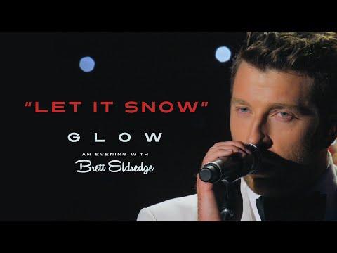 "Brett Eldredge - ""Let It Snow"" (Glow, An Evening with Brett Eldredge) Mp3"