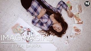 Eyza Bahra -  Imaginasiku (KARAOKE)