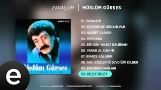Diley Diley (Müslüm Gürses) Official Audio #dileydiley #müslümgürses