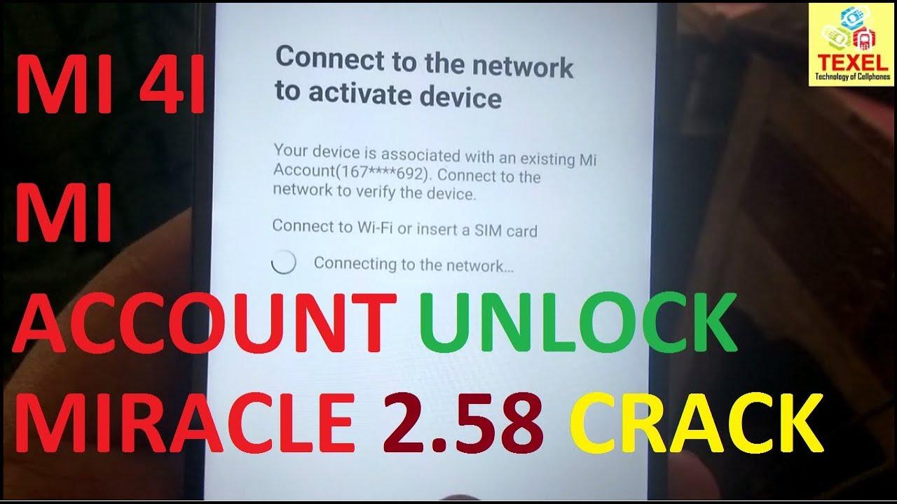 mi 4i mi account remove without box | miracle box 2 58 crak working tutorial