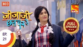 Jijaji Chhat Per Hai - Ep 21 - Full Episode - 6th February, 2018