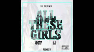 NonStop x Cjp - All These Girls (Prod. NonStop)