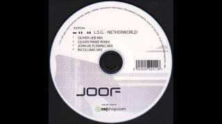 LSG :: Netherworld 2005 (Oliver Prime mix) :: Joof
