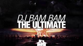 "DJ Bam Bam ""The Ultimate"""