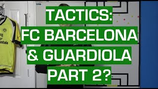 Part 2 of me detailing the possession and positional philosophy fc barcelona pep guardiola! 1: https://www./watch?v=h13polu5z6k my det...