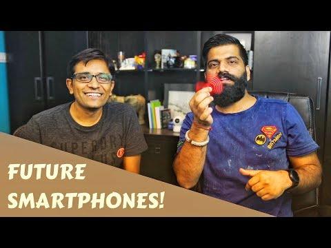 No Innovation in Smartphones? Future Smartphones (ft Technical Guruji)
