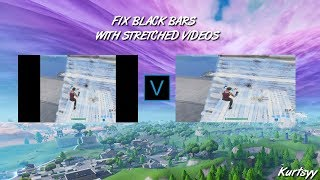 FIX BLACK BARS ON STRETCHED RES VIDEOS (Fortnite) Vegas
