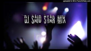 Mohamed Benchenet ► Méga Mix ( Fel Galb..El Ghorb. 3la lfrak.Haba ) Mix & Remix By Dj Said Star Mix