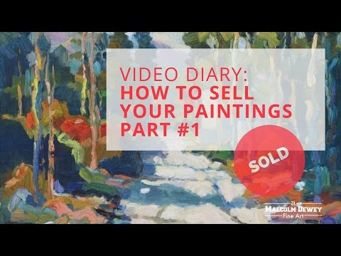 On Selling Your Art: Reality Tips for Selling More Paintings