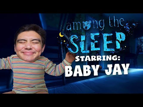 BABY JAY MODE ACTIVATED | Among The Sleep: Enhanced Edition [1]