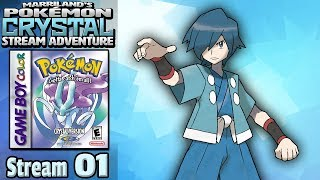 Marriland's Pokémon Crystal Adventure • Stream #01 • The Road to Falkner!