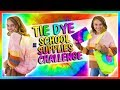 TIE DYE VS DIP DYE SCHOOL SUPPLY CHALLENGE | Kayla Davis
