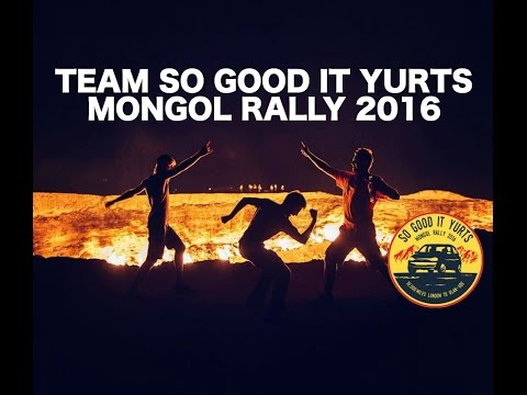 The Mongol Rally 2016 FULL Documentary - Team So Good It Yurts