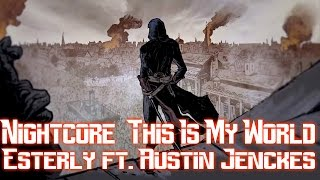 【1 HOUR】 Nightcore - This Is My World (Assassins Creed Trailer Music) (Lyrics)