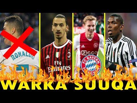 WAR SUUQA   Fabregas--Madrid Betancur--Barca Dejong--Buyer Zlatan--Milan & Qodobo kale oo xiiso leh