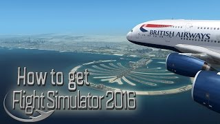 How to get Flight Simulator 2016 Realism