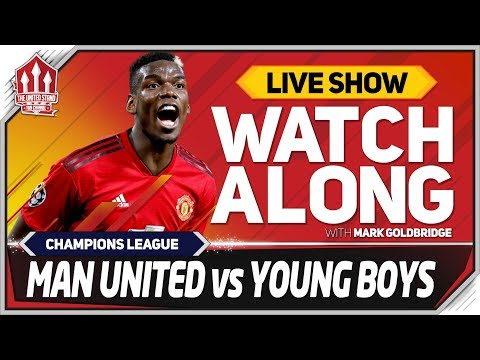 Manchester United vs Young Boys LIVE Stream Watchalong