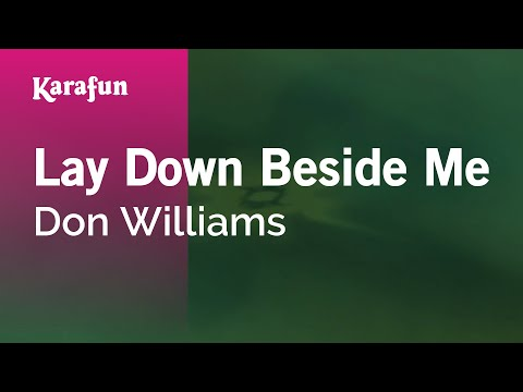 Karaoke Lay Down Beside Me - Don Williams *