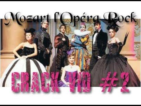 """Mozart l&39;Opéra Rock - Crack vid 2  """"Faîtes vous des bisous"""""""