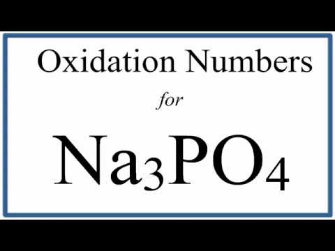 How To Find The Oxidation Number For P In Na3PO4