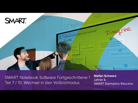 Wechsel In Den Vollbildmodus: Fortgeschrittene 1 Teil 7/10 - SMART Notebook Software