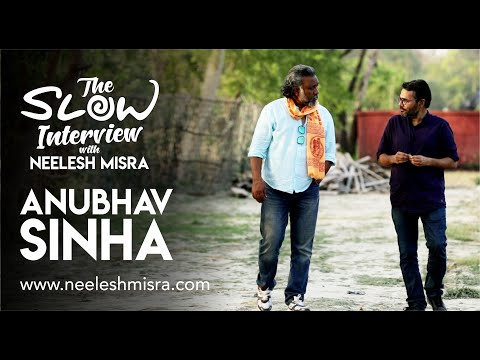Anubhav Sinha - The Slow Interview with Neelesh Misra | Article 15 Mp3