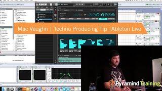 Mac Vaughn |  Techno Producing Tip | Ableton Live