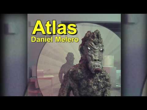 DANIEL MELERO - ATLAS ( Album Completo )