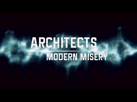 Architects- Modern Misery Lyrics