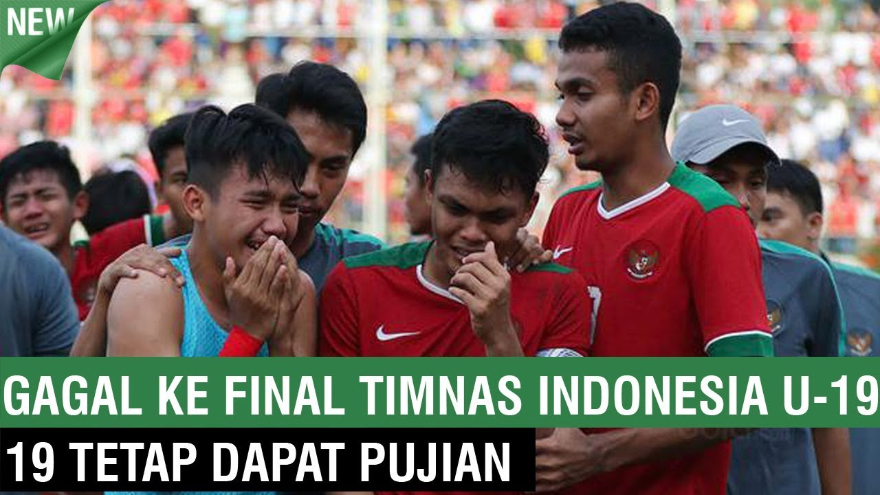 Salut! Gagal ke Final, Timnas Indonesia U 19 Tetap Dapat Pujian