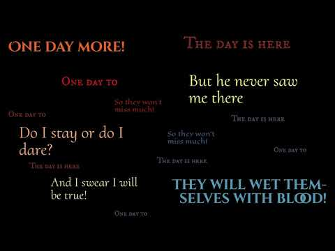 One Day More (multi-channel lyric video)