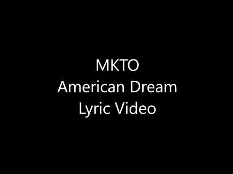MKTO American Dream Lyrics