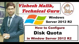 How to Configure Disk Quota in Window Server 2012 R2