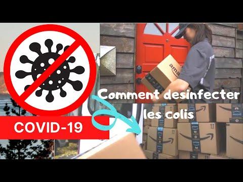CORONAVIRUS: Comment DESINFECTER nos COLIS Conseils et INFOS Pour Lutter Contre le COVID-19