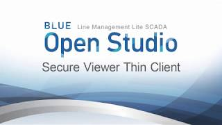 Video: BLUE Open Studio: Secure Viewer Thin Client