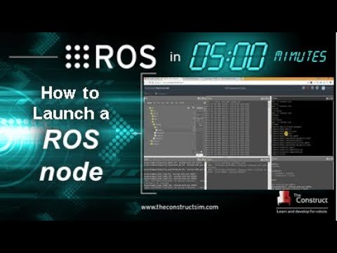 [ROS in 5 mins] 009 - How to Launch a ROS node