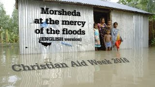 Christian Aid Week 2016: Morsheda at the mercy of the floods