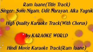 Ram Jaane Title Track Karaoke -9126866203