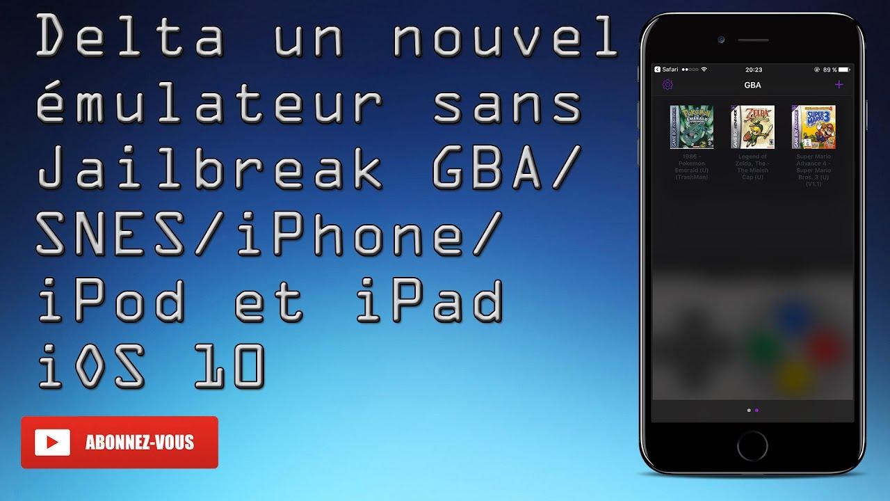 Delta un nouvel émulateur sans Jailbreak GBA, SNES, iPhone, iPod et iPad  iOS 10
