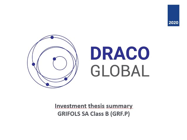 Grifols investment thesis sumary - Class B