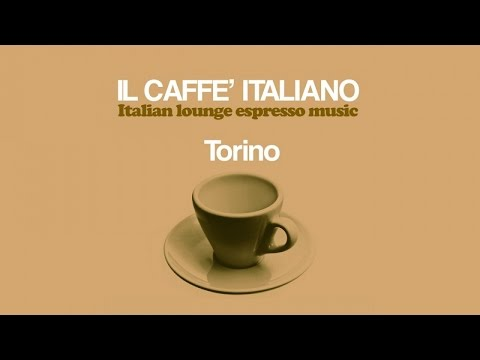 2 HOURS The Best Chillout Mix 2017 Wonderful Italian Lounge Chillout Music(HQ) Caffè Italiano Torino
