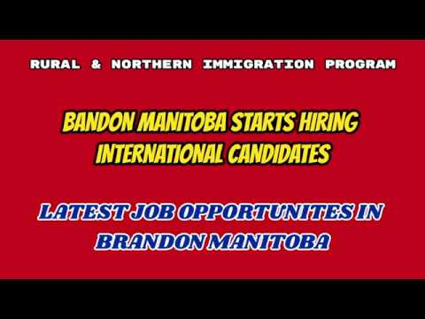 LIST OF JOB OPPORTUNITIES IN BRANDON MANITOBA UNDER RNIP PROGRAM