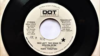 Who Left The Door To Heaven Open , Hank Thompson , 1974